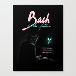 Bach to the Future Canvas Print