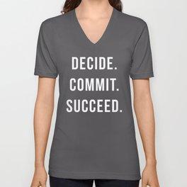 Decide Commit Succeed Motivational Gym Quote Unisex V-Neck