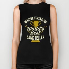 This Lady Is The World's Best Bank Teller Biker Tank