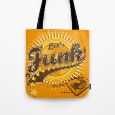 Let's Funk Tote Bag