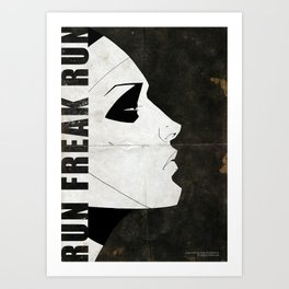 Run Freak Run Art Print