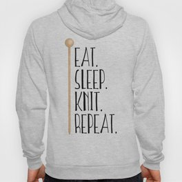 Eat Sleep Knit Repeat Hoody