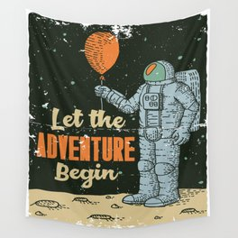 Let the Adventure begin Wall Tapestry