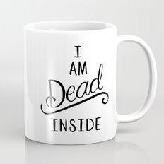 I am dead inside Mug