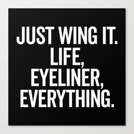 Just Wing It Funny Quote Canvas Print