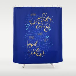 Anything Worth Doing - Nikolai Lantsov Shower Curtain