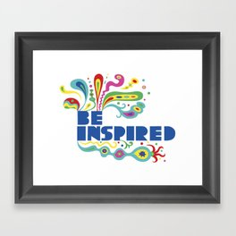 Be Inspired Framed Art Print