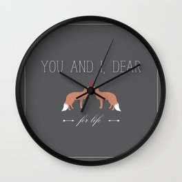 You and I Dear For Life Wall Clock