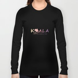 Koala - I love the cuteness of them. Long Sleeve T-shirt
