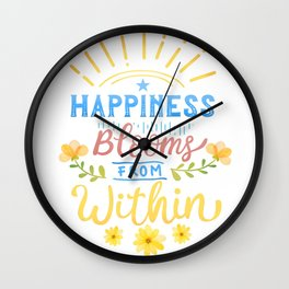 Happiness Blooms From Within Wall Clock