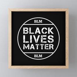 Black Lives Matter BLM Equality Protest! Framed Mini Art Print