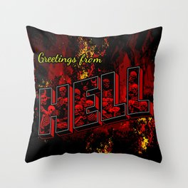 Greetings from Hell Throw Pillow