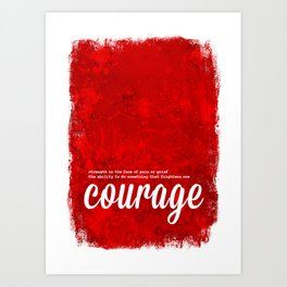 Red Courage - The Power of Color Art Print