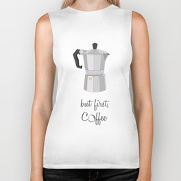 but first, coffee Biker Tank