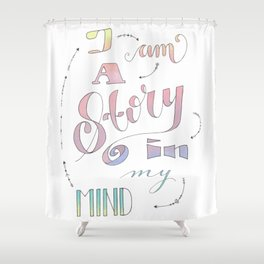 I am a Story Shower Curtain