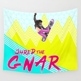 Shred the GNAR 01 Wall Tapestry