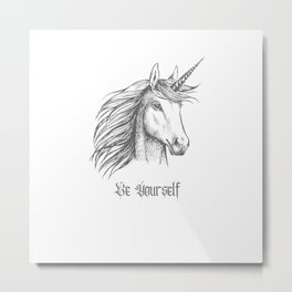 Unicorn Motivational Quotes Be yourself Be Unique  Metal Print