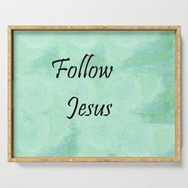 Follow Jesus Serving Tray