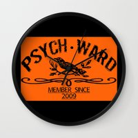 psych Wall Clocks featuring Psych Ward Member by ImpART by Torg