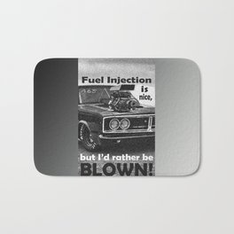 Fuel injection is nice, but I'd rather be BLOWN! Bath Mat