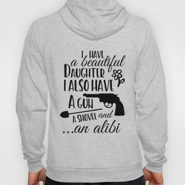 Funny Father's day, a gun and a shovel Hoody