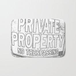 Private Property - No Trespassing Bath Mat