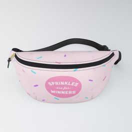 Sprinkles Are For Winners Funny Quote Fanny Pack
