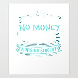 Damen Crazy Nurse Nursing Student Design Registred Midwife Gift product Art Print