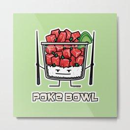 Poke bowl Hawaii raw fish salad chopsticks aku Metal Print