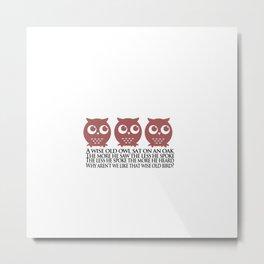 Twit Twoo Owl Metal Print