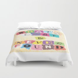 What's Lost & Never Found Duvet Cover