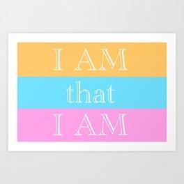 I AM THAT I AM Art Print