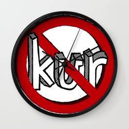Dun Kur [Don't Care] Wall Clock