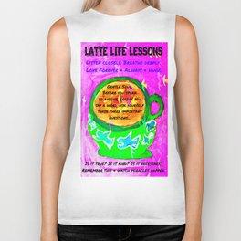 LATTE LIFE LESSONS ~ Is it true? Is it kind? Is it necessary? Biker Tank