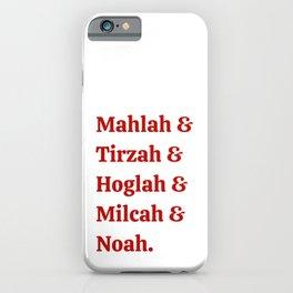 Team Daughters of Zelophehad! Inspiring Biblical Women iPhone Case
