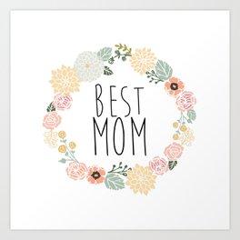 Best Mom Art Print