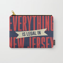 Everything Is Legal In New Jersey Carry-All Pouch
