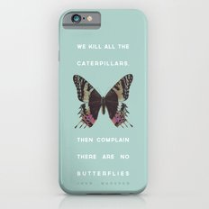 We Kill all the Caterpillars iPhone 6s Slim Case
