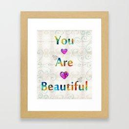 Uplifting Art - You Are Beautiful by Sharon Cummings Framed Art Print