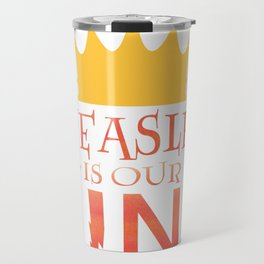 Weasley is Our King Travel Mug