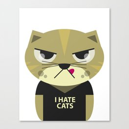 I Hate Cats Canvas Print