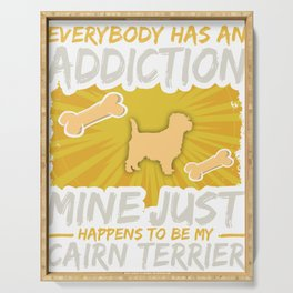 Cairn Terrier Funny Dog Addiction Serving Tray
