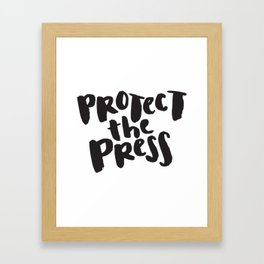 Protect the Press Framed Art Print