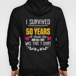 50th 50 year Wedding Anniversary Gift Survived Husband Wife graphic Hoody