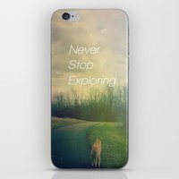 never stop exploring iPhone & iPod Skins featuring Never Stop Exploring by Olivia Joy StClaire