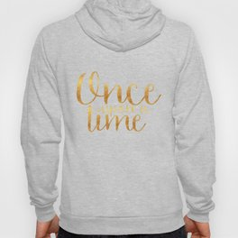 Once Upon a Time - Gold Hoody