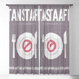 TANSTAFFL Sheer Curtain