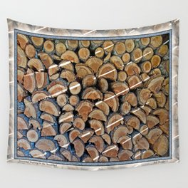 FIREWOOD WAITING IN THE WOODSHED Wall Tapestry