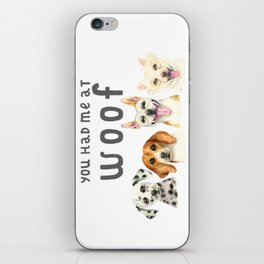 Cute Dogs You Had Me At Woof Watercolor iPhone Skin