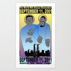 9/11/2001: Always Remember Art Print